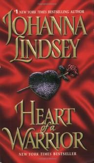 Heart Of A Warrior - Johanna Lindsey