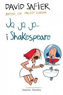 Jo, jo, jo...i Shakespeare - David Safier