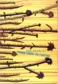 Fission Among the Fanatics - Tom Bradley