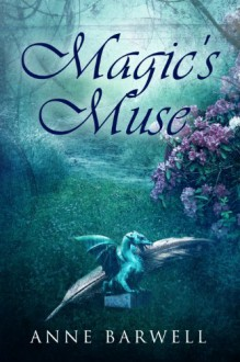 Magic's Muse (Hidden Places) - Anne Barwell