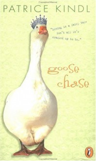 Goose Chase - Patrice Kindl