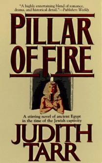 Pillar of Fire - Judith Tarr