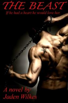 The Beast - Jaden Wilkes