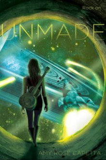 Unmade - Amy Rose Capetta