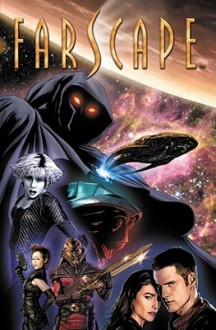 Farscape Vol. 4: Tangled Roots - Rockne S. O'Bannon, Keith R.A. DeCandido, Will Sliney