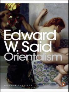 Orientalism - Edward W. Said