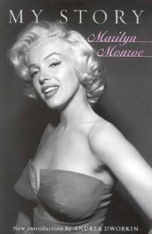 My Story - Marilyn Monroe, Ben Hecht