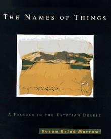 The Names of Things - Susan Brind Morrow