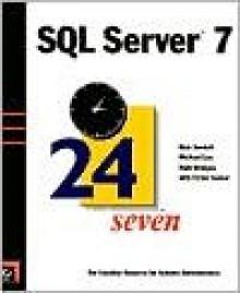 SQL Server 7 24seven - Rick Sawtell, Victor Isakov