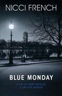 Blue Monday - Nicci French