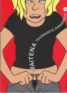 Tournants Dangereux tome1 - Maitena, Laura Ciezar
