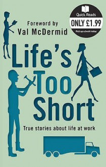 Life's Too Short - Val McDermid