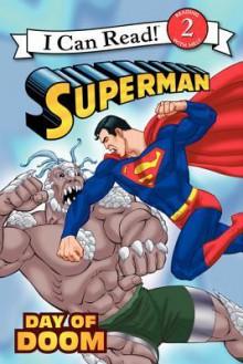 Superman Classic: Day of Doom - John Sazaklis, Andy Smith, Brad Vancata