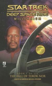 The Fall of Terok Nor (Star Trek Deep Space Nine: Millennium, #1) - Judith Reeves-Stevens