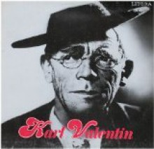 Karl Valentin. Historische Aufnahmen (auch mit Liesl Karlstadt). (Vinyl/ Schallplatte/ LP) - Karl Valentin- Historische Aufnahmen (auch mit Liesl Karlstadt)