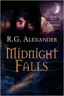 Midnight Falls - R.G. Alexander