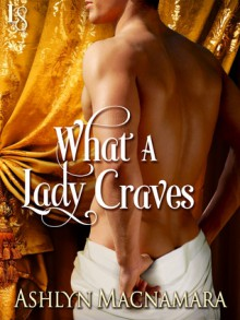 What a Lady Craves - Ashlyn Macnamara
