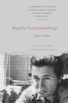 Beautiful Twentysomethings - Marek Hlasko