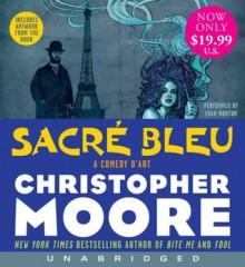 Sacre Bleu - Christopher Moore, Euan Morton