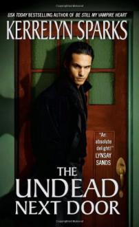 The Undead Next Door - Kerrelyn Sparks