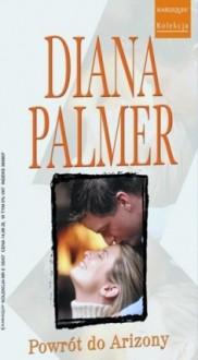 Powrót do Arizony - Diana Palmer