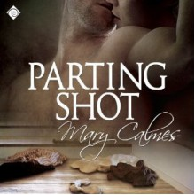 Parting Shot - Tristan James,Mary Calmes