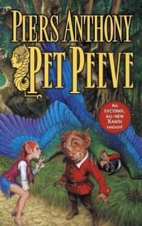 Pet Peeve - Piers Anthony