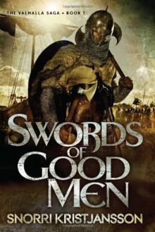 Swords of Good Men - Snorri Kristjansson