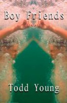 Boy Friends - Todd Young