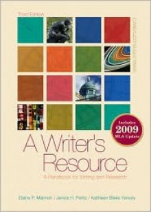 A Writer's Resource - Student Edition - Elaine Maimon, Janice Peritz, Kathleen Yancey