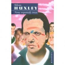 Nowy wspaniały świat - Aldous Huxley, Bogdan Baran