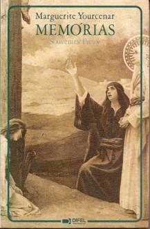 Memórias (Souvenirs Pieux) - Marguerite Yourcenar