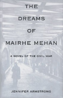 The Dreams of Mairhe Mehan - Jennifer Armstrong