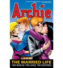 Archie: The Married Life Book 2 - Paul Kupperberg