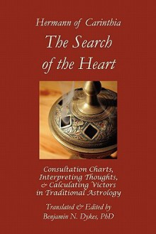 The Search Of The Heart - Hermann of Carinthia, Benjamin N. Dykes