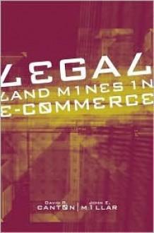 Legal Landmines in E-Commerce - David R. Canton