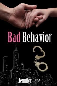 Bad Behavior - Jennifer Lane