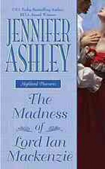 The Madness of Lord Ian MacKenzie - Jennifer Ashley