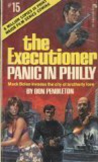 The Executioner #15: Panic in Philly - Don Pendleton