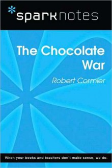 The Chocolate War (SparkNotes Literature Guide Series) - Robert Cormier