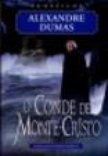 O Conde de Monte-Cristo - Adelino dos Santos Rodrigues, Alexandre Dumas