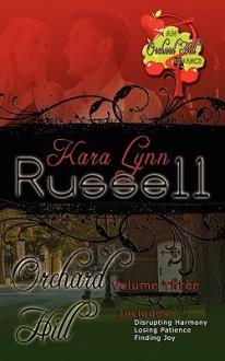 Orchard Hill, Vol. 3 - Kara Lynn Russell