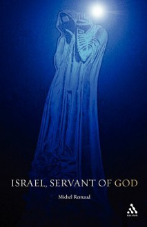 Israel, Servant of God - Michel Remaud
