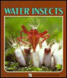 Water Insects - Sylvia A. Johnson