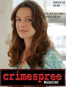 Crimespree Magazine #43 Jul/Aug - Jon Jordan, Sara Gran, Reed Farrel Coleman, Scott Phillips