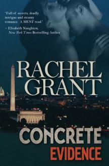 Concrete Evidence - Rachel Grant, Meredith Mitchell