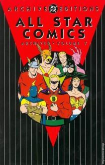 All Star Comics Archives, Vol. 7 - Gardner F. Fox