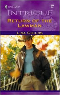 Return of the Lawman - Lisa Childs