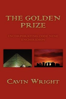 The Golden Prize - Cavin Wright