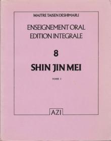 Shin Jin Mei, Tome I - Taïsen Deshimaru, Sosan